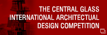 THE CENTRAL GLASS INTERNATIONAL ARCHITECTUAL DESIGN COMPETITION